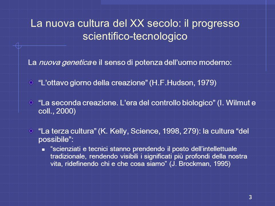La nuova cultura del XX secolo: il progresso scientifico-tecnologico