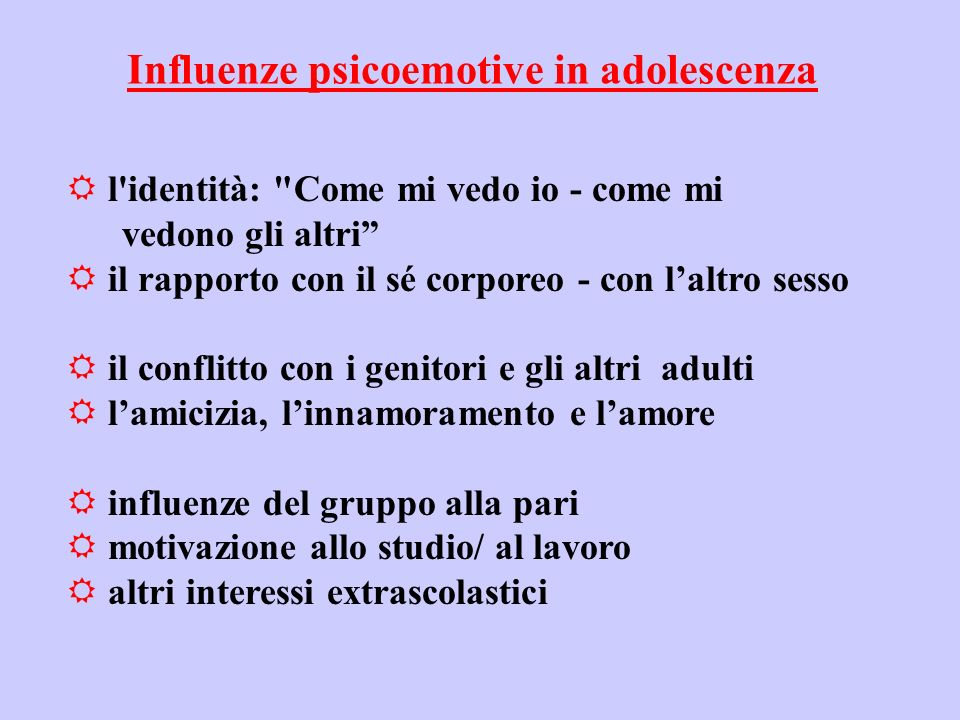 Influenze psicoemotive in adolescenza