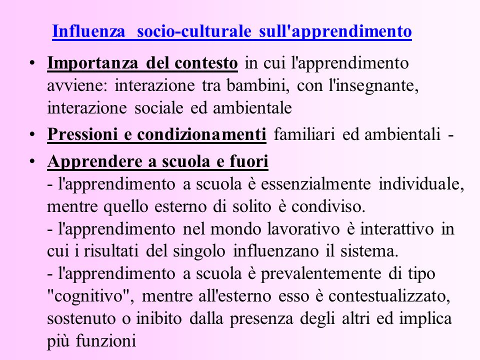 Influenza socio-culturale sull apprendimento