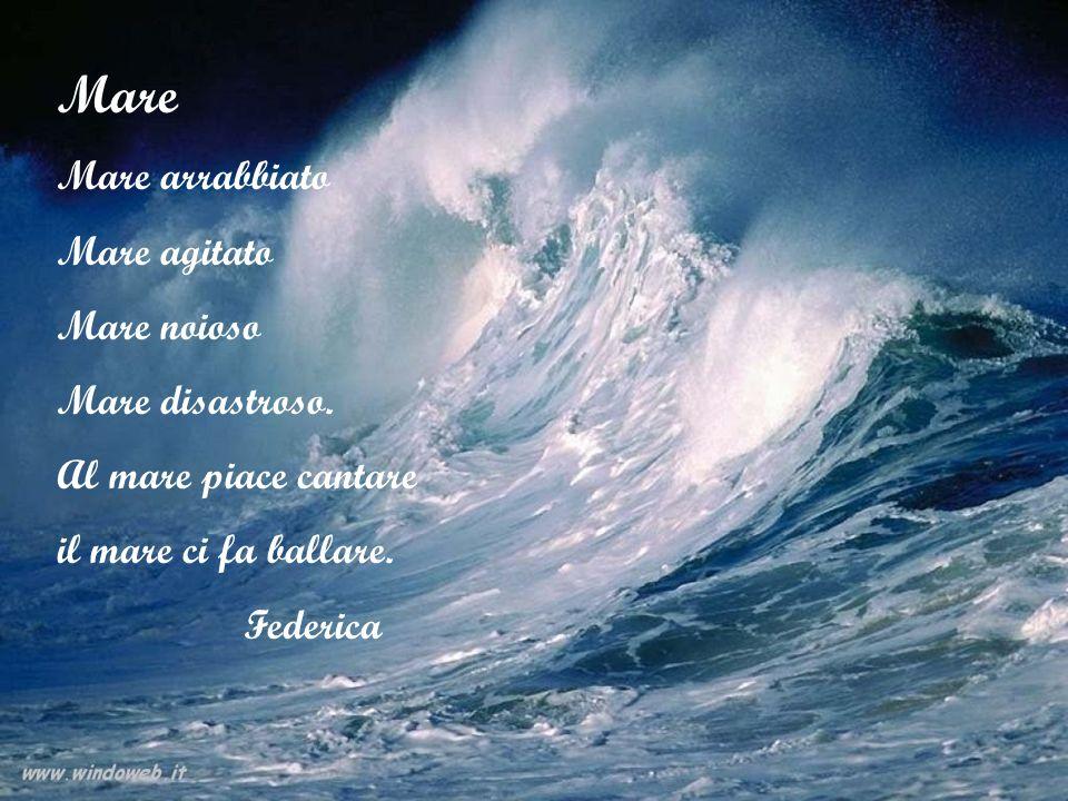 Mare Mare arrabbiato Mare agitato Mare noioso Mare disastroso.