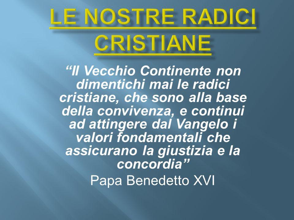 LE NOSTRE RADICI CRISTIANE