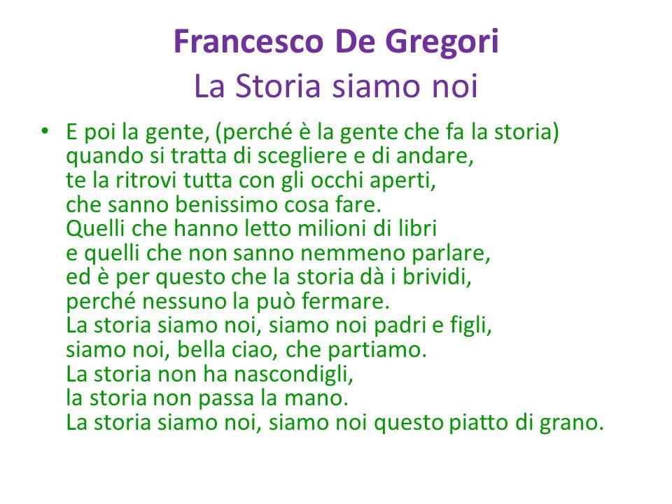 Francesco De Gregori La Storia siamo noi
