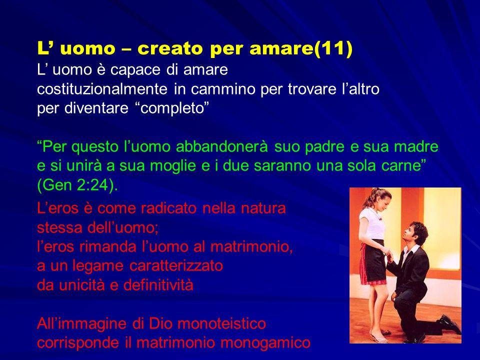 L' uomo – creato per amare(11)
