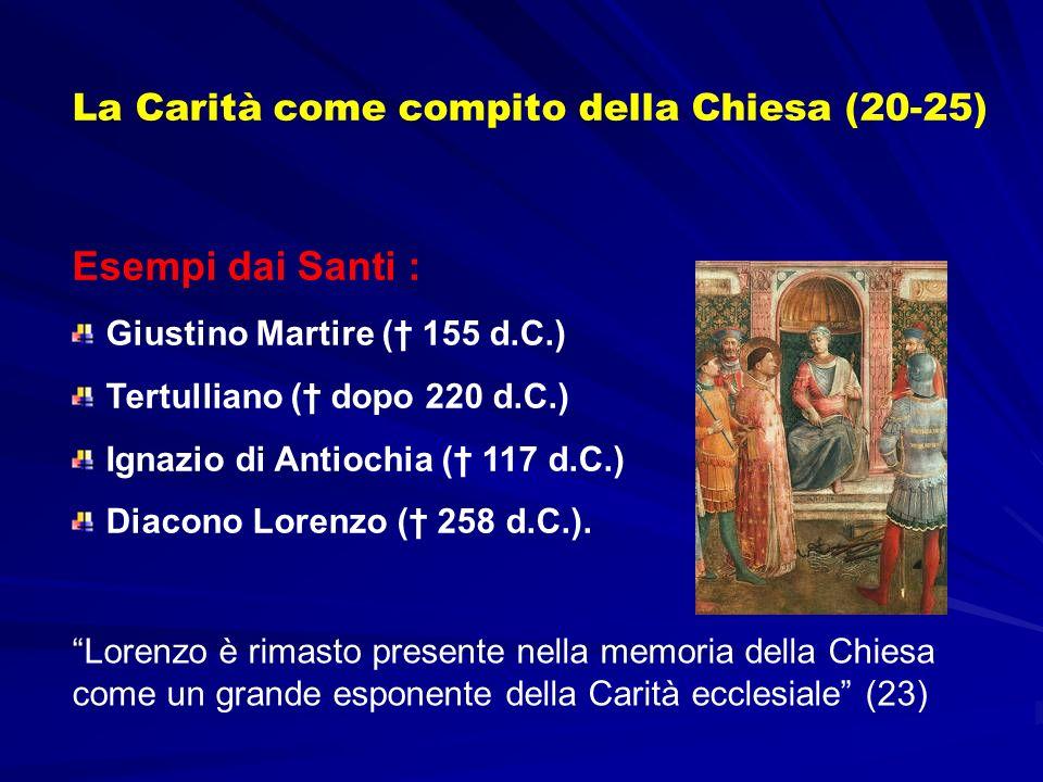 Esempi dai Santi : La Carità come compito della Chiesa (20-25)