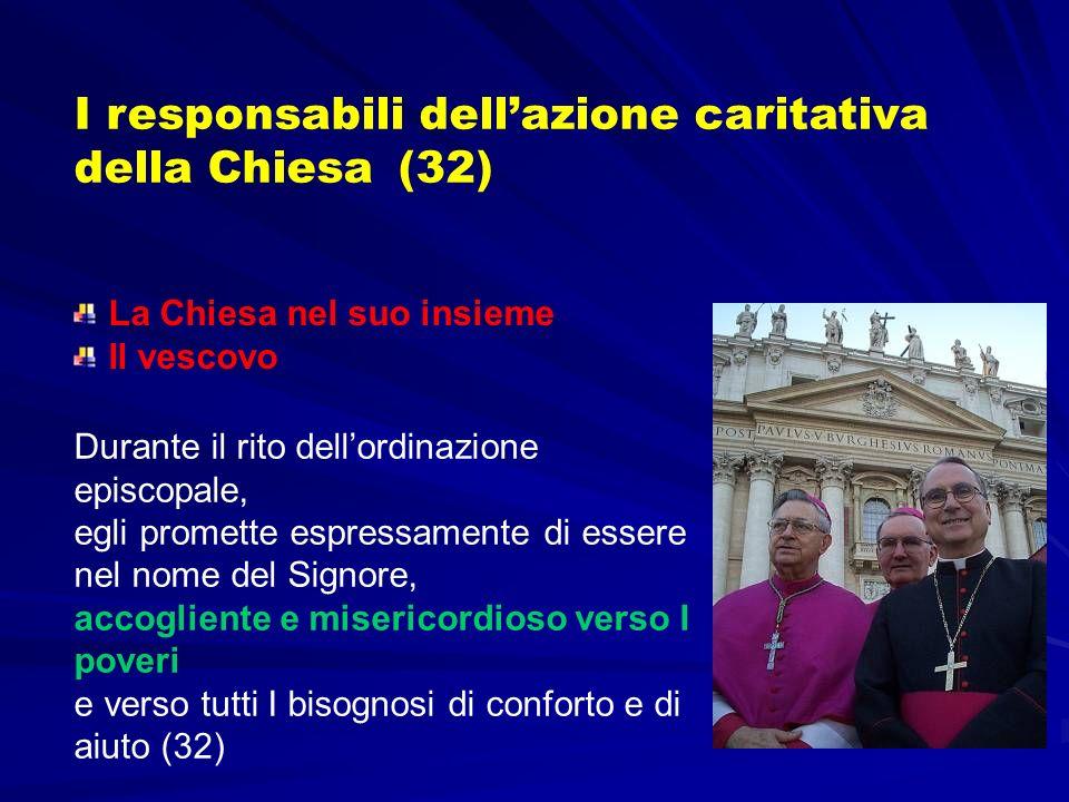 I responsabili dell'azione caritativa della Chiesa (32)