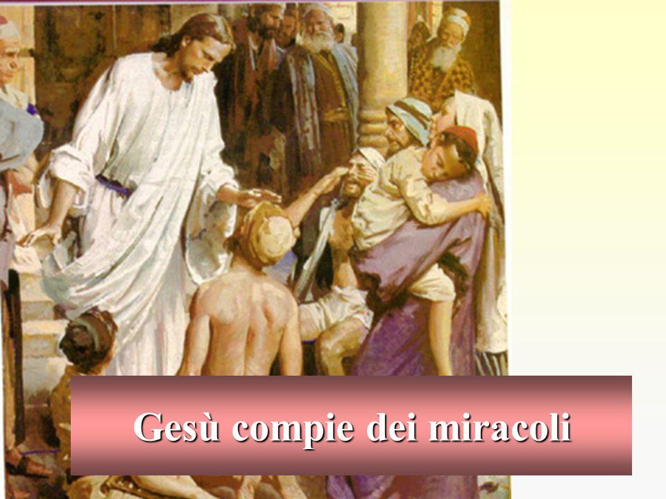 Gesù compie dei miracoli
