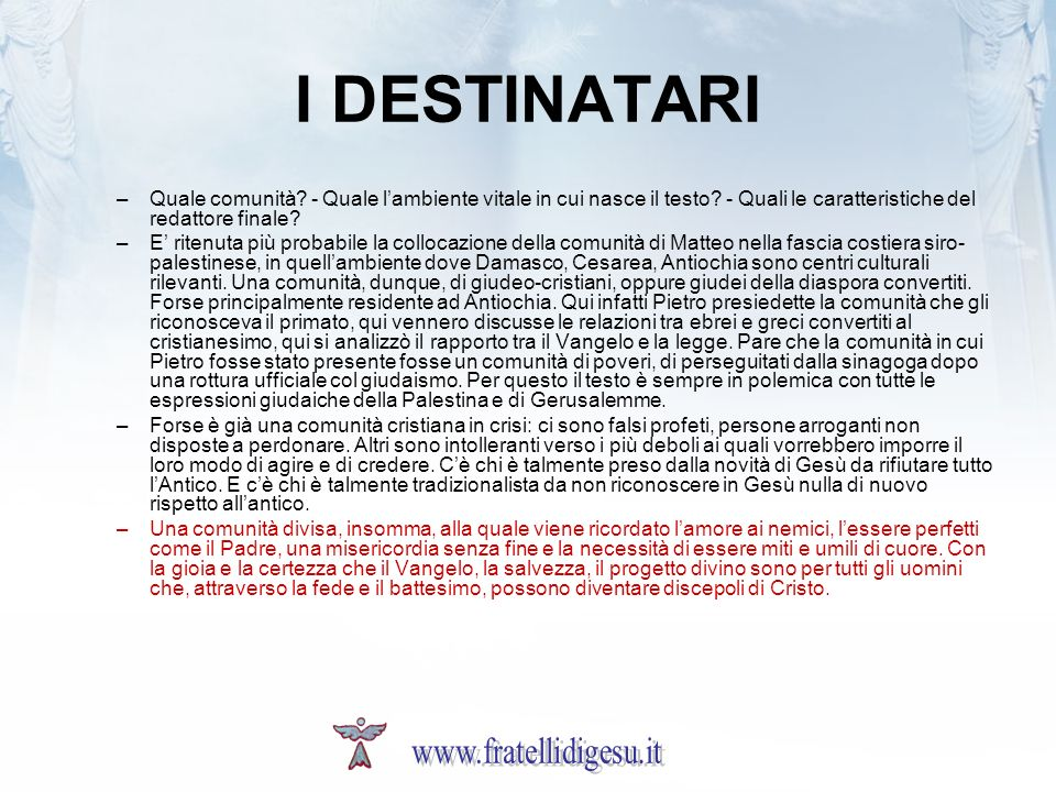 I DESTINATARI www.fratellidigesu.it