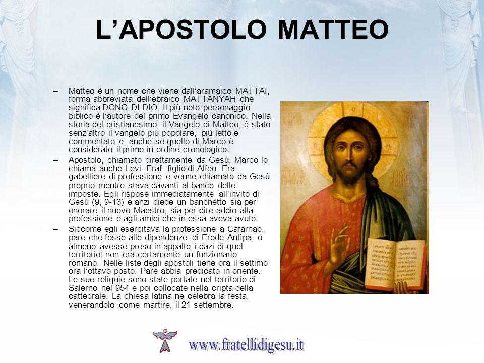 L'APOSTOLO MATTEO www.fratellidigesu.it