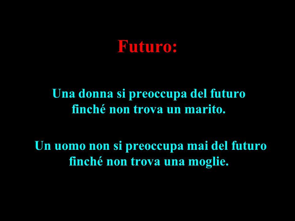 Futuro: Una donna si preoccupa del futuro finché non trova un marito.