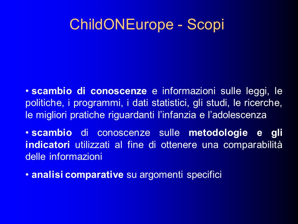ChildONEurope - Scopi