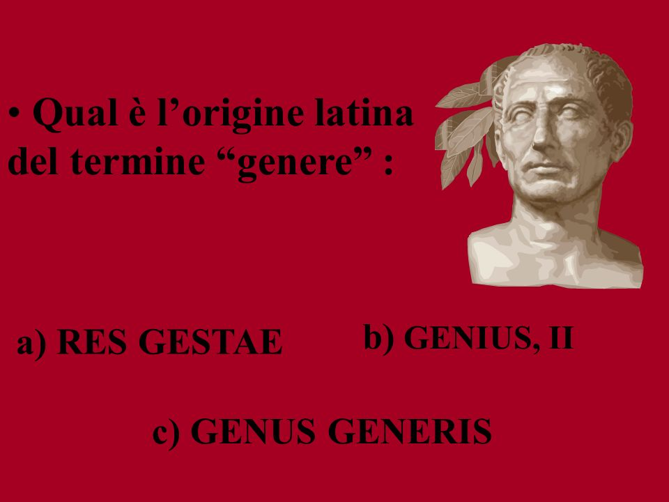 Qual è l'origine latina del termine genere :