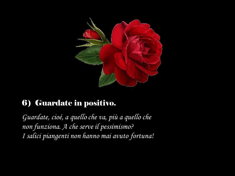 6) Guardate in positivo.