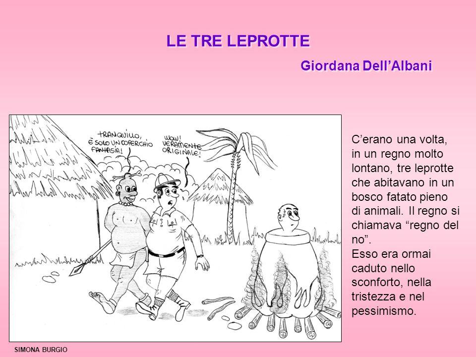 LE TRE LEPROTTE Giordana Dell'Albani