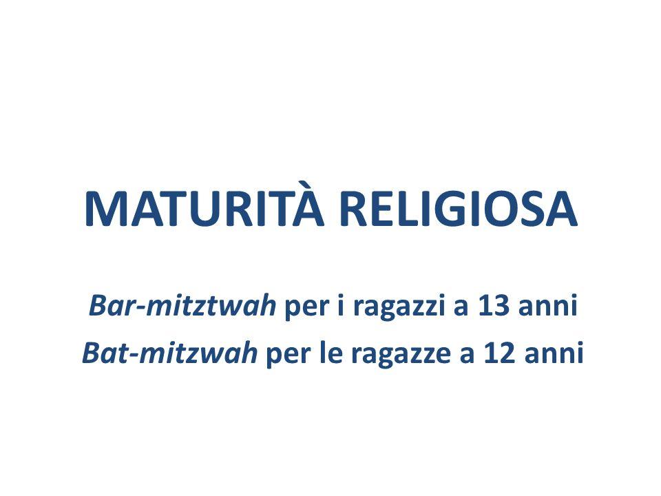MATURITÀ RELIGIOSA Bar-mitztwah per i ragazzi a 13 anni