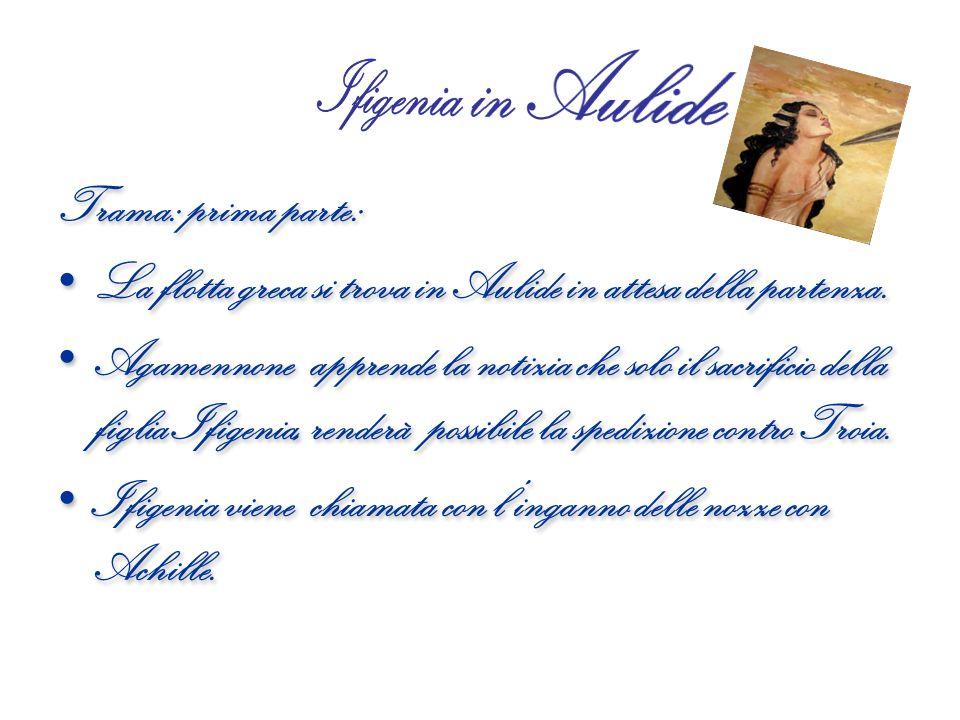 Ifigenia in Aulide Trama: prima parte: