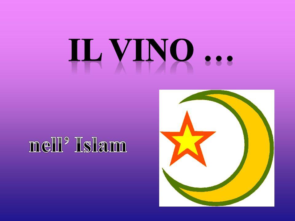 Il vino … nell' Islam