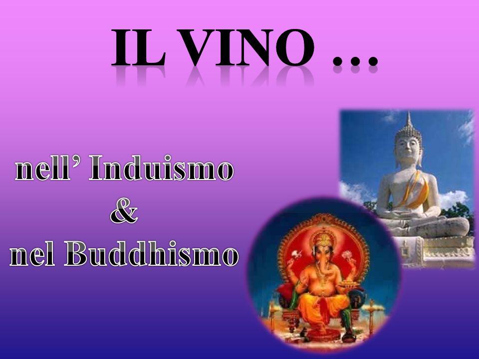 Il vino … nell' Induismo & nel Buddhismo