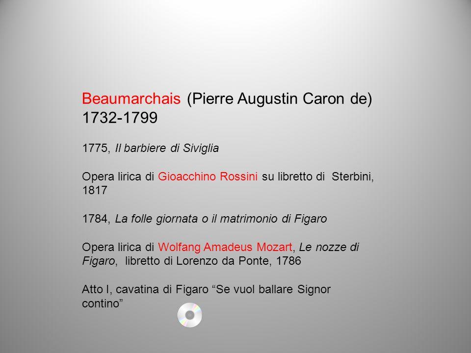 Beaumarchais (Pierre Augustin Caron de) 1732-1799