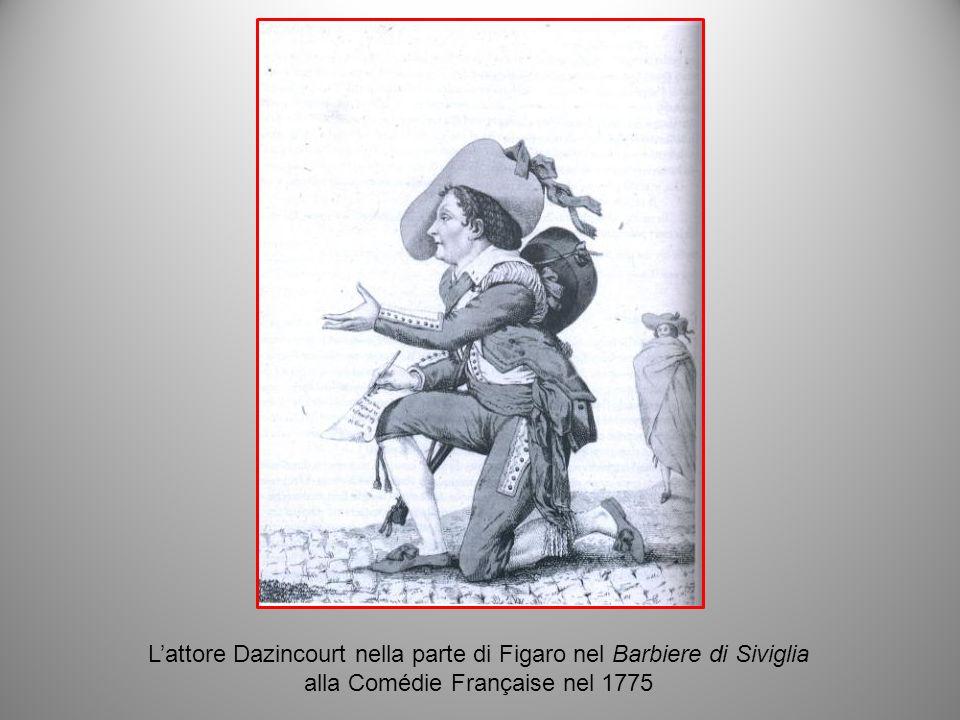 L'attore Dazincourt nella parte di Figaro nel Barbiere di Siviglia alla Comédie Française nel 1775