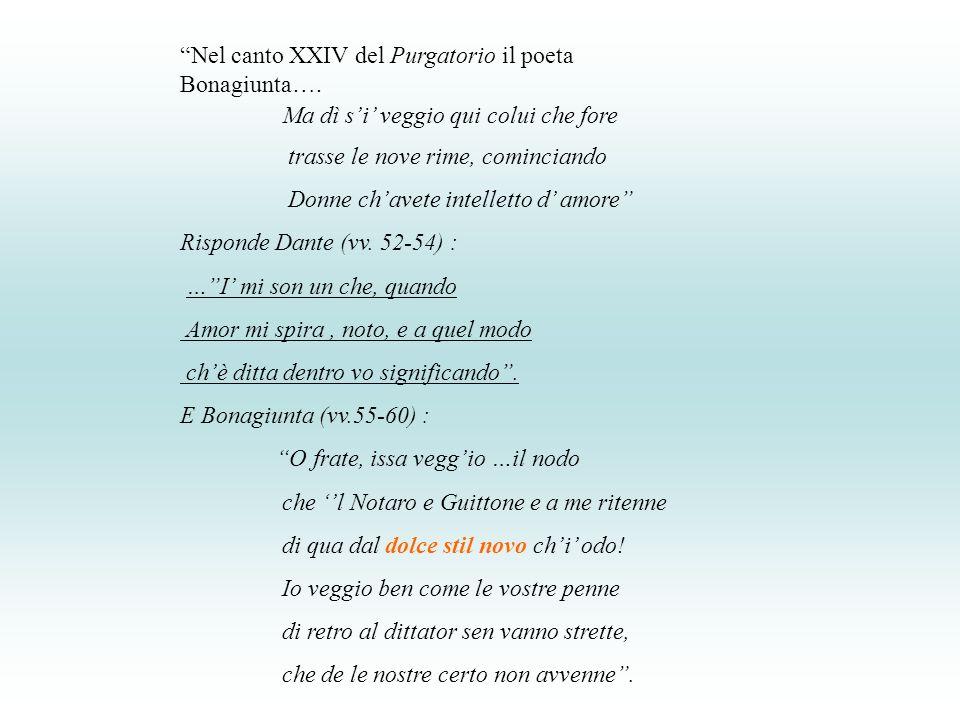 Nel canto XXIV del Purgatorio il poeta Bonagiunta….