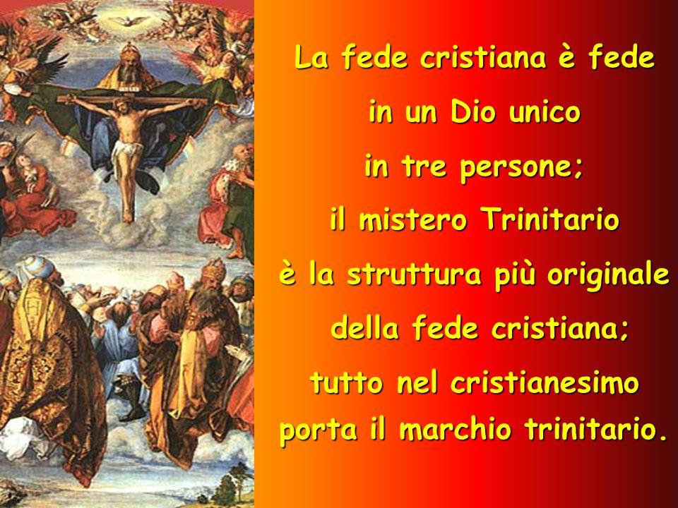 La fede cristiana è fede è la struttura più originale
