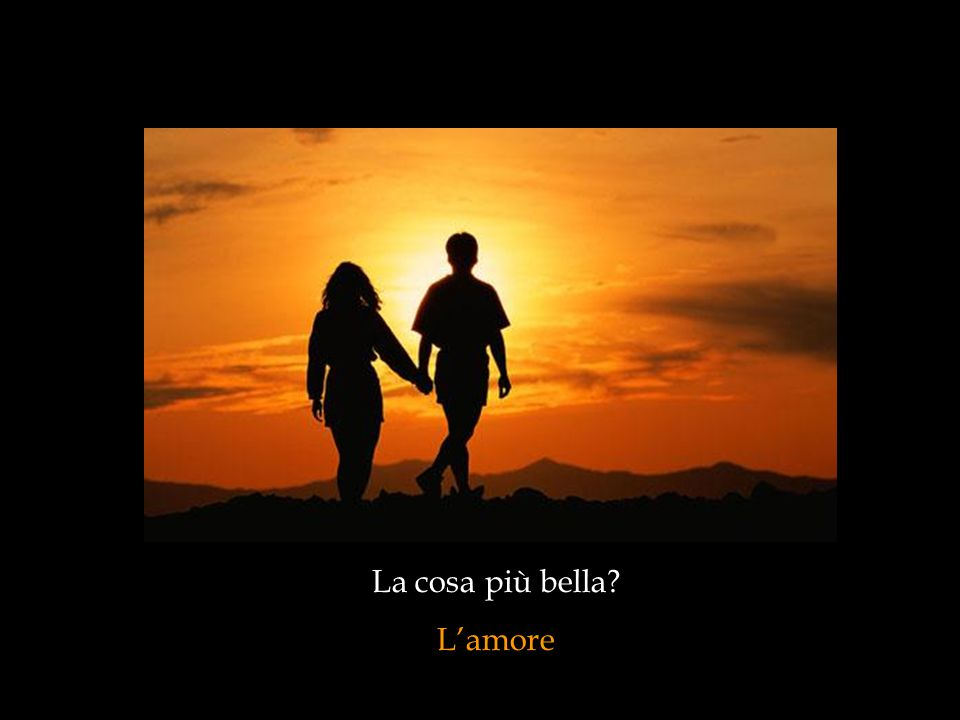 La cosa più bella L'amore