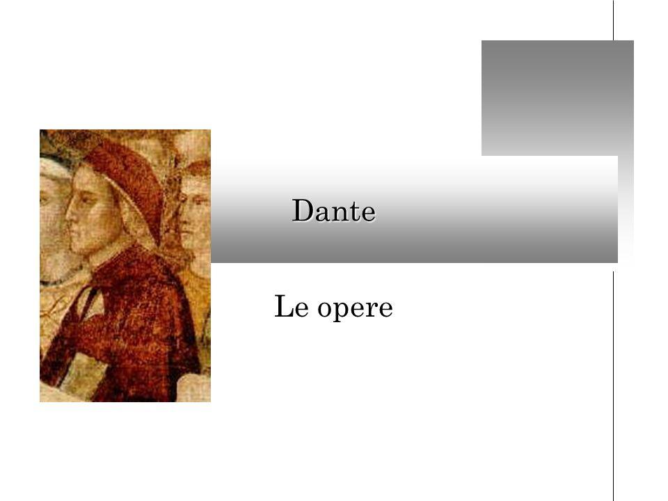 Dante Le opere