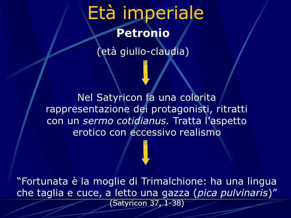 Età imperiale Petronio (età giulio-claudia)