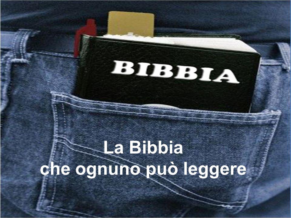 La Bibbia che ognuno può leggere