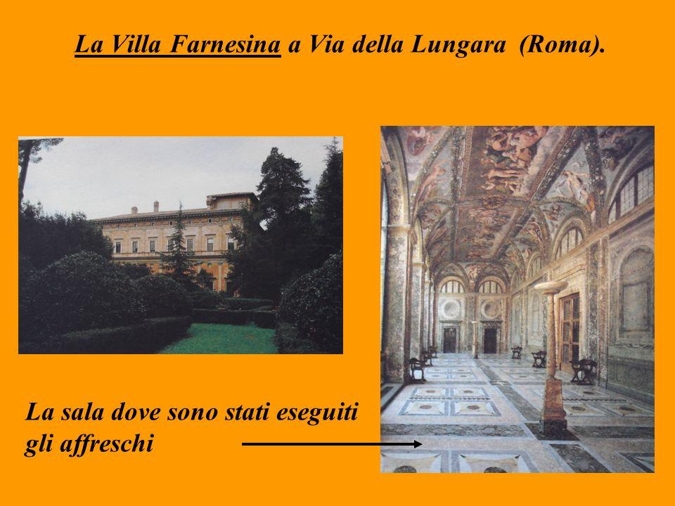 La Villa Farnesina a Via della Lungara (Roma).