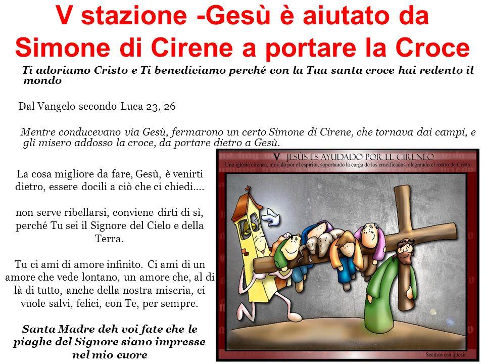V stazione -Gesù è aiutato da Simone di Cirene a portare la Croce
