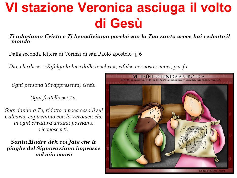 VI stazione Veronica asciuga il volto di Gesù