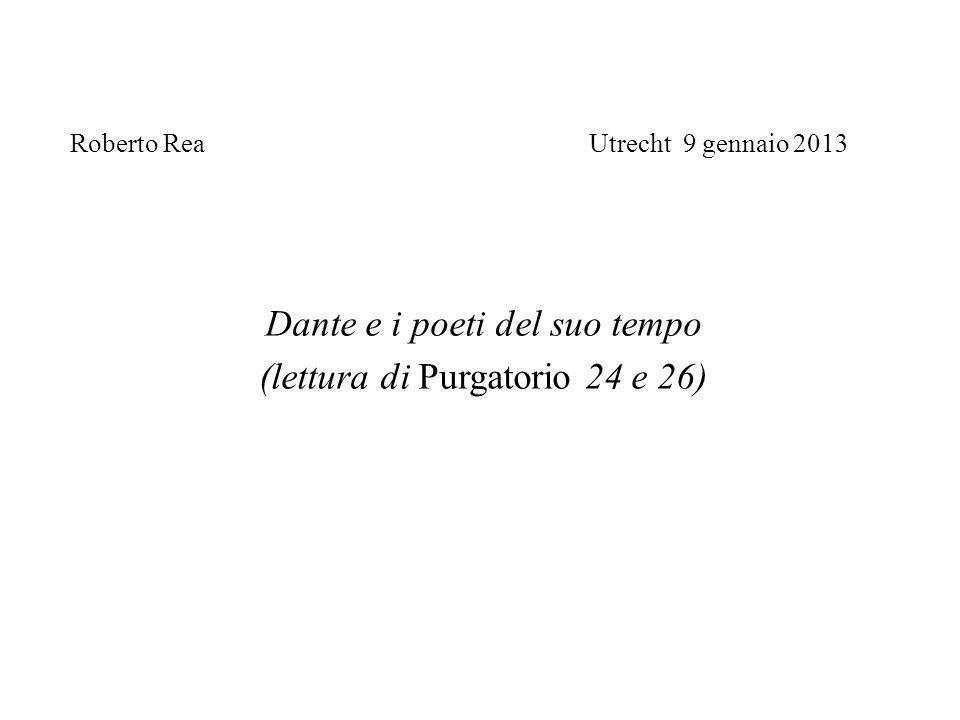 Dante e i poeti del suo tempo (lettura di Purgatorio 24 e 26)