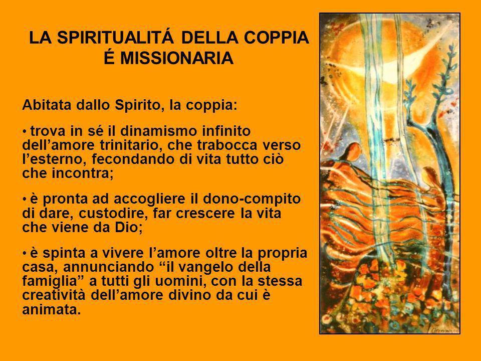 LA SPIRITUALITÁ DELLA COPPIA É MISSIONARIA