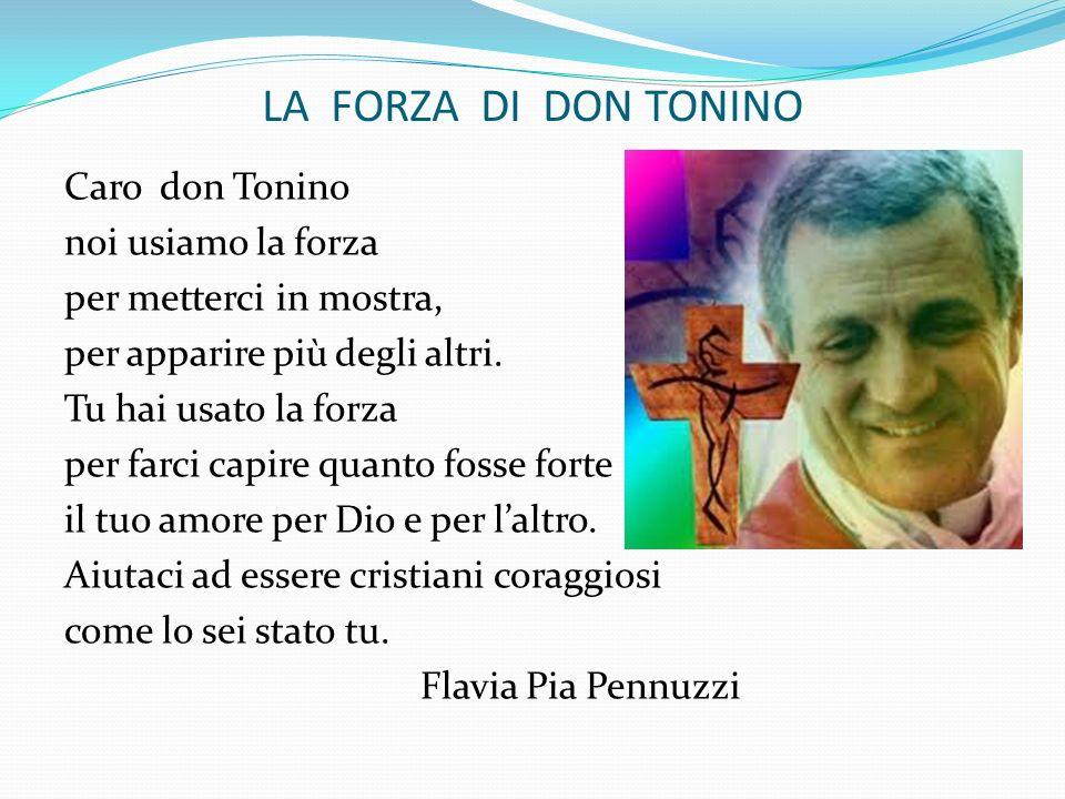 LA FORZA DI DON TONINO