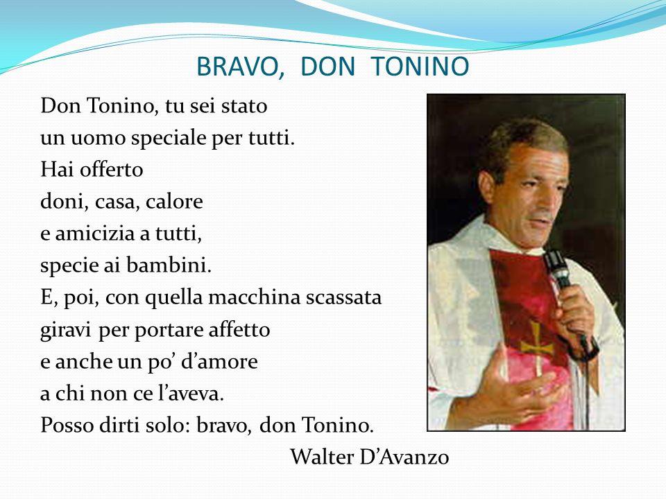 BRAVO, DON TONINO