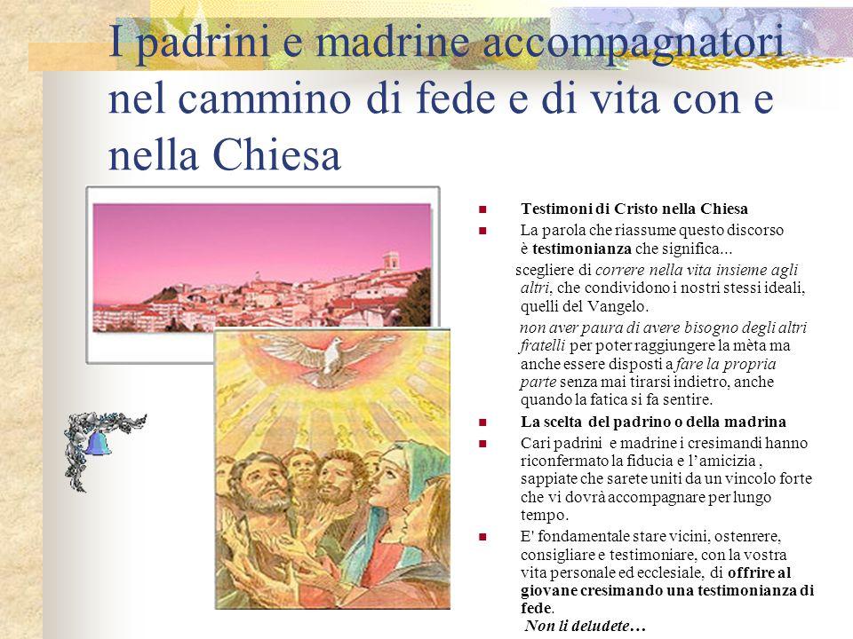 I padrini e madrine accompagnatori nel cammino di fede e di vita con e nella Chiesa