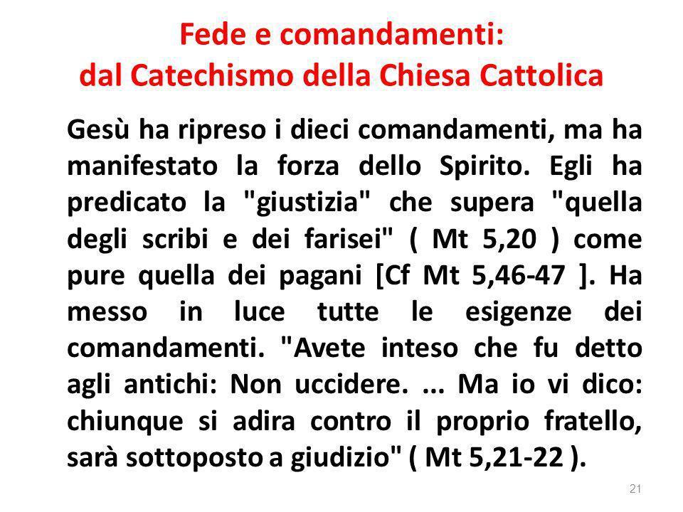 Fede e comandamenti: dal Catechismo della Chiesa Cattolica