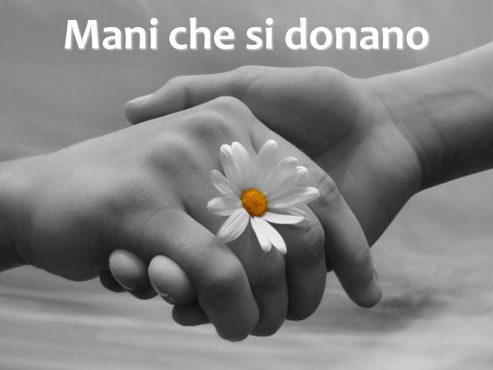 Mani che si donano