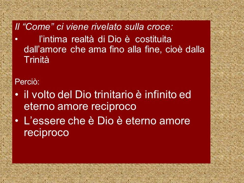 il volto del Dio trinitario è infinito ed eterno amore reciproco