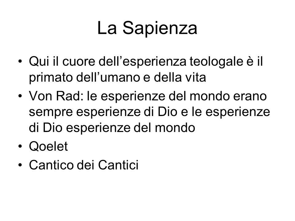 La Sapienza Qui il cuore dell'esperienza teologale è il primato dell'umano e della vita.