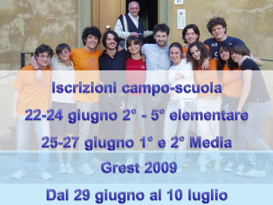 Iscrizioni campo-scuola 22-24 giugno 2° - 5° elementare