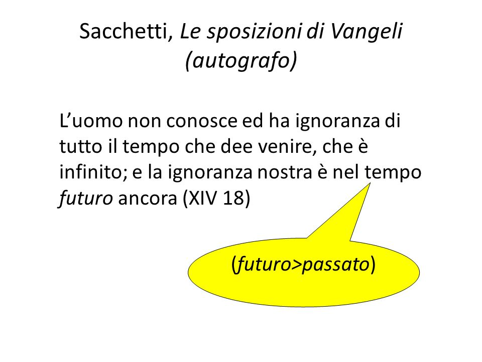 Sacchetti, Le sposizioni di Vangeli (autografo)