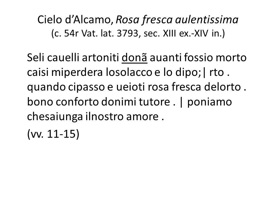 Cielo d'Alcamo, Rosa fresca aulentissima (c. 54r Vat. lat. 3793, sec