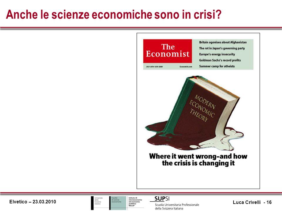 Anche le scienze economiche sono in crisi