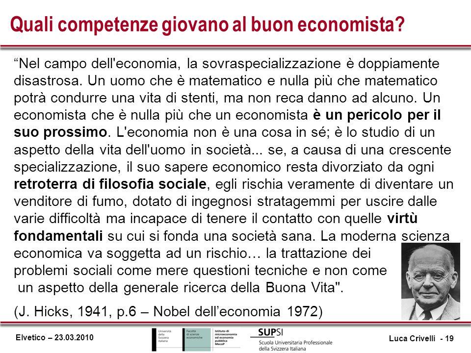 Quali competenze giovano al buon economista