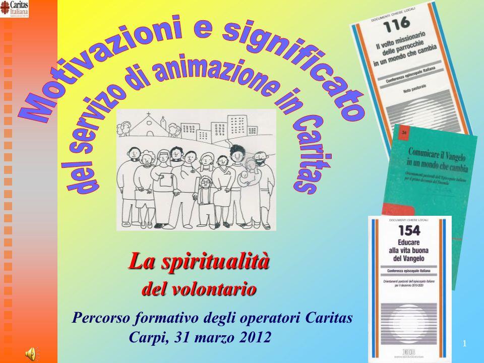 Motivazioni e significato del servizo di animazione in Caritas