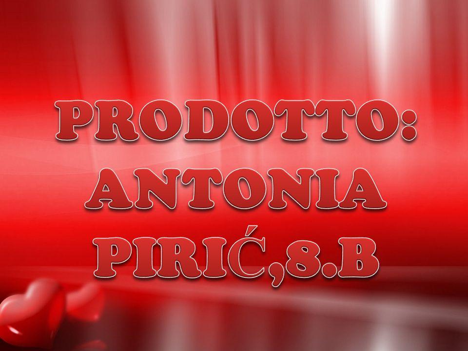 PRODOTTO: ANTONIA PIRIĆ,8.B