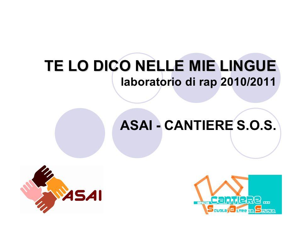 TE LO DICO NELLE MIE LINGUE laboratorio di rap 2010/2011