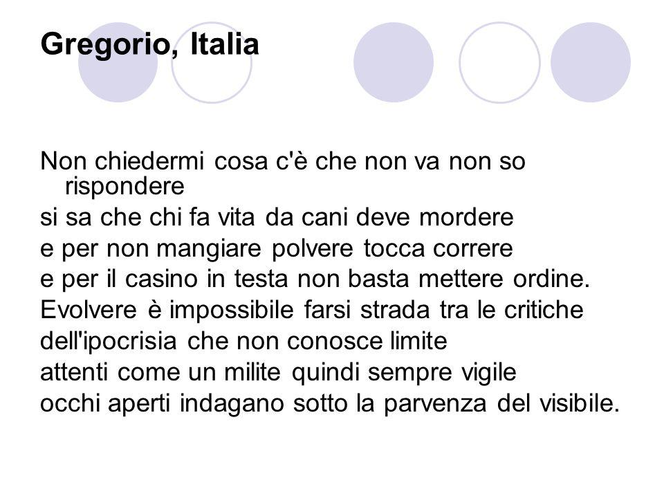 Gregorio, Italia Non chiedermi cosa c è che non va non so rispondere